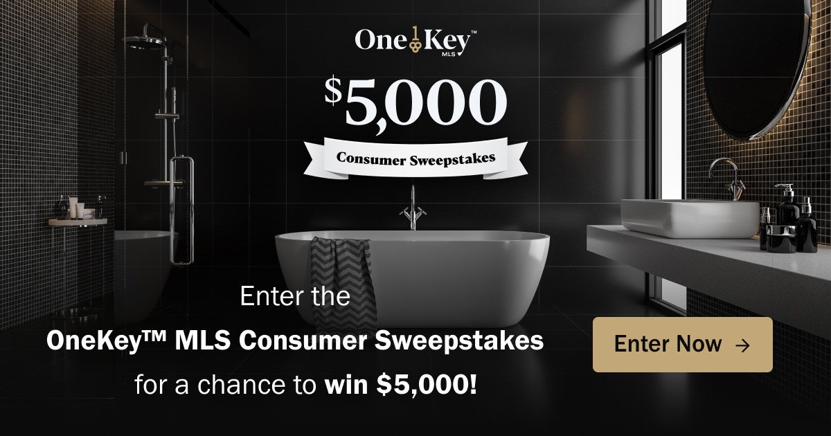 Enter the OneKey™ MLS Consumer Sweepstakes for a chance to win $5,000!  Imagine the possibilities! Christmas money!!! Renovate your favorite room, splurge on some new furniture, or just settle into your home with a little more cash under your pillow. No matter how you spend your money, we hope you win!